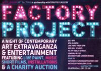 FACTORY PROJECT- PRESENTED BY WEST LONDON ART FACTORY & GRAFFIK GALLERY
